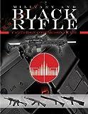 Black Rifle - Cartridge Comparison Guide