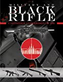 img - for Black Rifle - Cartridge Comparison Guide book / textbook / text book