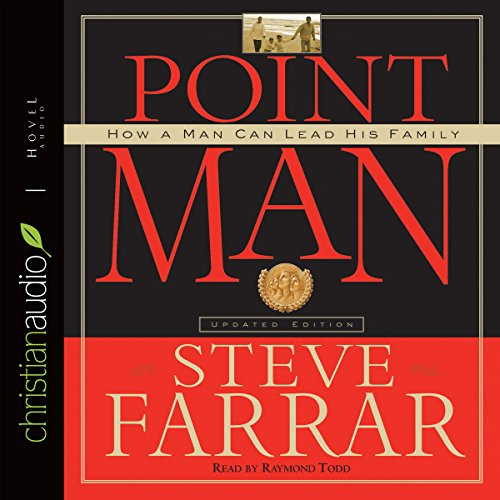 Point Man: How a Man Can Lead His Family Audiobook [Free Download by Trial] thumbnail