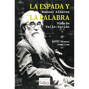 La Espada Y La Palabra (Volumen Independiente)