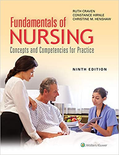 Fundamentals of Nursing: Concepts and Competencies for Practice, 9th Edition