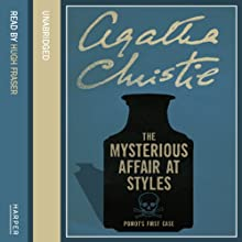 The Mysterious Affair at Styles Audiobook by Agatha Christie Narrated by Hugh Fraser