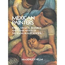 Mexican Painters: Rivera, Orozco, Siqueiros, and Other Artists of the Social Realist School (Dover Fine Art, History of Art)