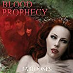 Queen's Destiny: Blood Prophecy, Volume 1 | Barb Jones