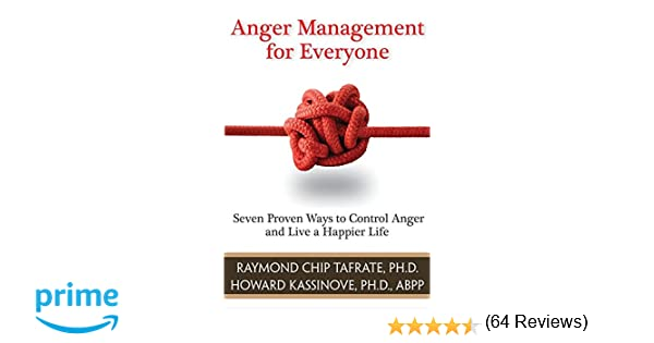 Amazon.com: Anger Management for Everyone: Seven Proven Ways to ...