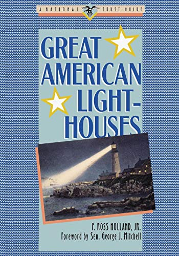 (Great American Lighthouses (Great American Places Series) )