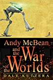 Free eBook - Andy McBean and the War of the Worlds