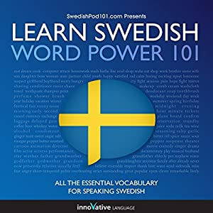 Learn Swedish - Word Power 101 Audiobook