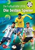Fußball-WM 2018 - Was du wissen musst: Die besten Spieler