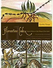 Florentine Codex: Book 11: Book 11: Earthly Things (Monographs of the School of American Re)