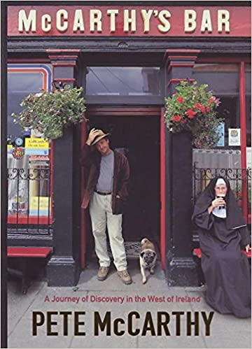 McCarthys Bar: A Journey of Discovery in Ireland: A Journey of Discovery in the West of Ireland The Hungry Student Idioma Inglés: Amazon.es: Mccarthy, Pete: Libros en idiomas extranjeros