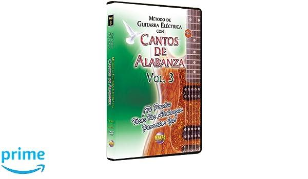 Amazon.com: Metodo Con Cantos Alabanza -- Guitarra Electrica 3: Tu Puedes Tocar Tus Alabanzas Favoritas Ya: Rogelio Maya: Movies & TV