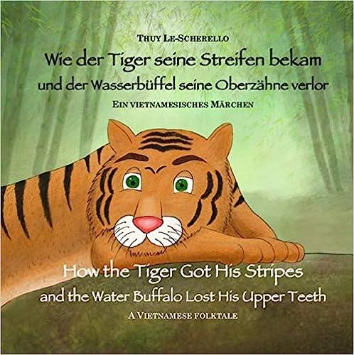 Zweisprachiges Kinderbuch Deutsch Englisch - Wie der Tiger seine Streifen bekam