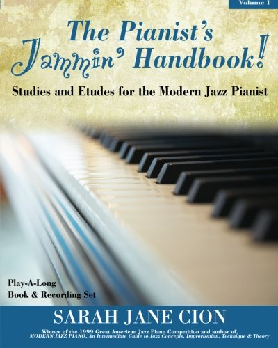 The Pianist's Jammin' Handbook!: Studies and Etudes for the Modern Jazz Pianist