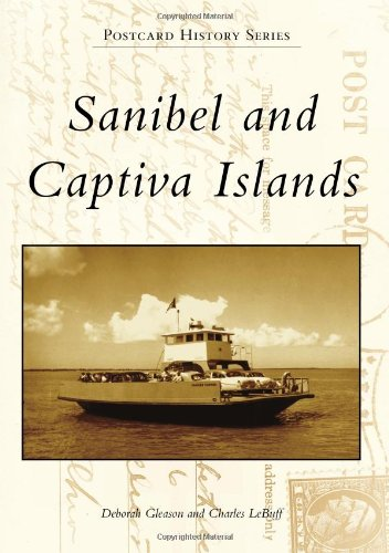 Sanibel and Captiva Islands (Postcard History) (Postcard Island)