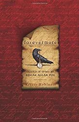 Forevermore: Guided in Spirit by Edgar Allan Poe