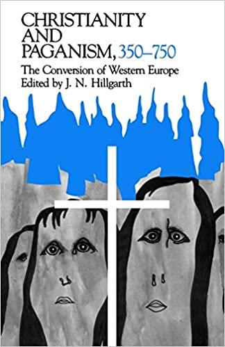 Amazon christianity and paganism 350 750 the conversion of christianity and paganism 350 750 the conversion of western europe the middle ages series revised edition fandeluxe Image collections