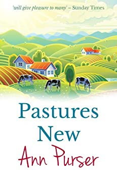 Pastures New (Round Ringford Book 1) by [Purser, Ann]