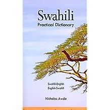 Swahili-English/English-Swahili Practical Dictionary