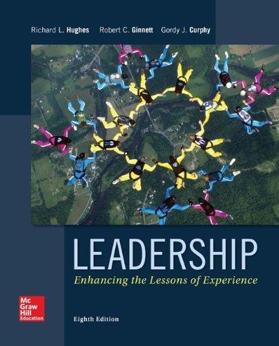 Leadership: Enhancing the Lessons of Experience by Hughes Richard L. Ginnett Robert C. Gannett Robert C. (1998-10-15) Hardcover