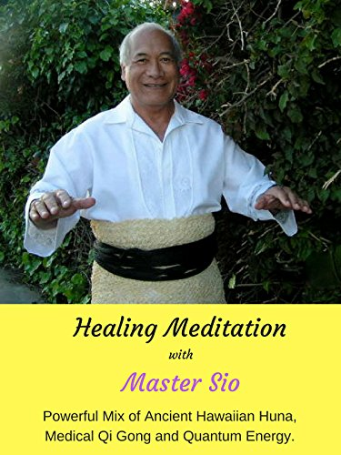 (Healing Meditation with Master Sio)