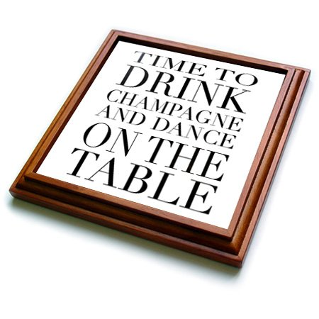 3dRose trv_163949_1 Time to Drink Champagne and Dance on The Table, Black Trivet with Ceramic Tile, 8 by 8'', Brown
