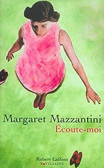 Écoute-moi par Mazzantini