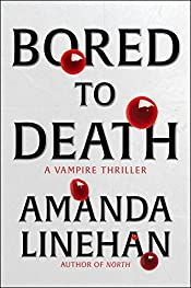 Bored To Death: A Vampire Thriller