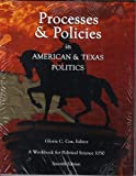 Processes and Policies in American and Texas Politics, Gloria C. Cox, 0977465845