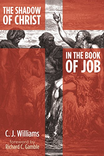 The Shadow of Christ in the Book of Job (Knowing Jesus Through The Old Testament Review)
