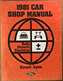 1981 Car Shop Manual - Body Chassis Electrical - Escort, Lynx