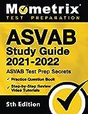 ASVAB Study Guide 2021-2022: ASVAB Test Prep