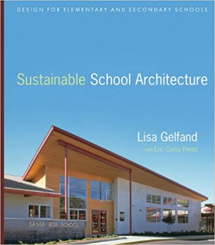 Amazon Com Sustainable School Architecture Design For Elementary