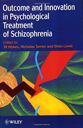 Psychological Therapies for Schizophrenia: Family and Cognitive Interventions