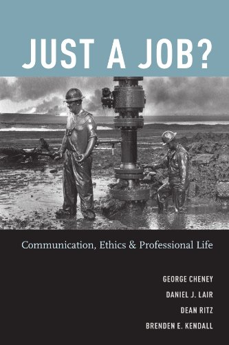 (Just a Job?: Communication, Ethics, and Professional Life)