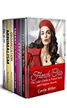 FASHION AND CHIC STYLE 6 IN 1 BOX SET: FRENCH CHIC, STYLE, SMART WARDROBE, ORGANIZATION, MINIMALISM, BODY LANGUAGE (FRENCH STYLE SECRETS,HOW TO LOOK FABULOUS, POWERFUL WOMEN)