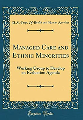 Managed Care and Ethnic Minorities: Working Group to Develop ...
