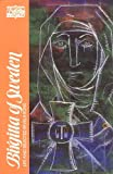 img - for Birgitta of Sweden: Life and Selected Writings (Classics of Western Spirituality) book / textbook / text book