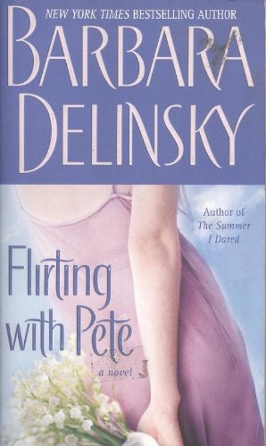 Flirting with Pete: A Novel pdf