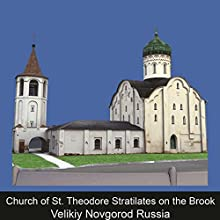 Church of St. Theodore Stratilates on the Brook Velikiy Novgorod Russia Audiobook by Tatiana Volodina Narrated by Karolina Starin