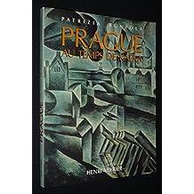 Prague au temps de Kafka