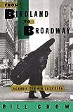 From Birdland to Broadway, Bill Crow, 0195085507