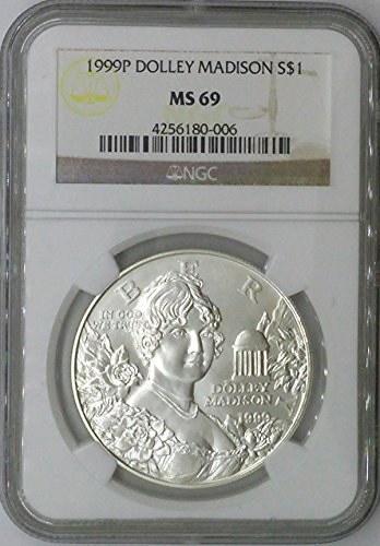 1999 P Modern Commemorative $1 MS69 NGC Dolley Madison Silver Dollar Us Coin 90%