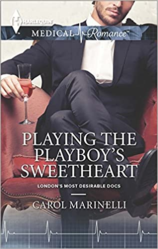 Playing the Playboy's Sweetheart (London's Most Desirable
