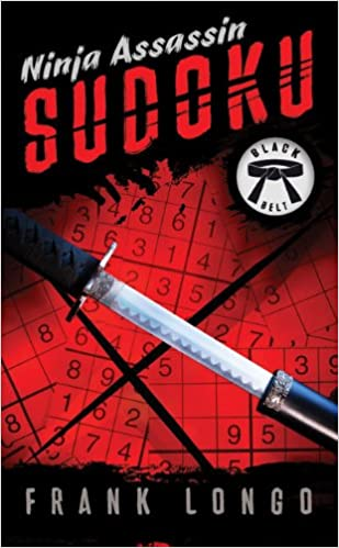 Ninja Assassin Sudoku: Black Belt: Frank Longo ...