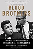 img - for Blood Brothers: The Fatal Friendship Between Muhammad Ali and Malcolm X book / textbook / text book