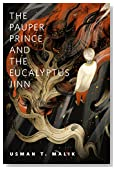 The Pauper Prince and the Eucalyptus Jinn: A Tor.Com Original