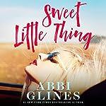Sweet Little Thing | Abbi Glines