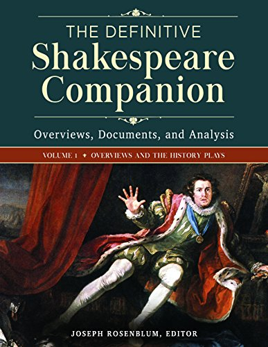 1: The Definitive Shakespeare Companion [4 volumes]: Overviews, Documents, and Analysis by Greenwood
