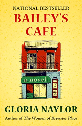 Download for free Bailey's Cafe: A Novel